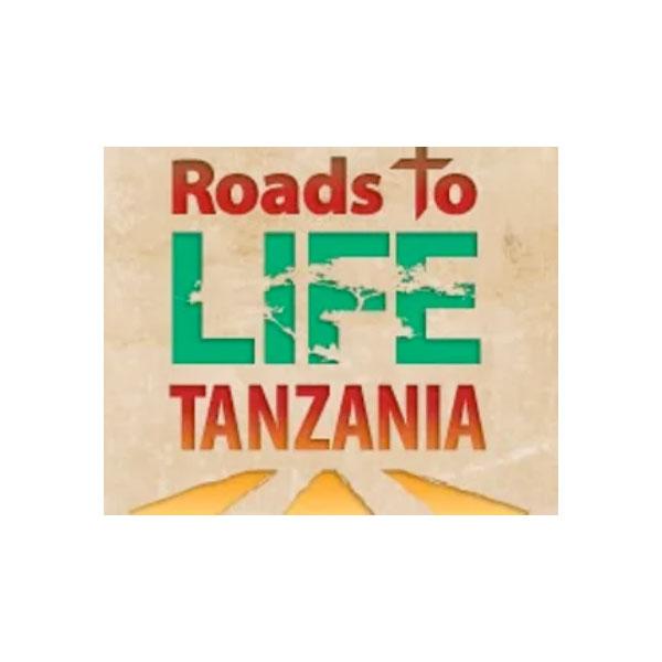 Roads to Life Tanzania